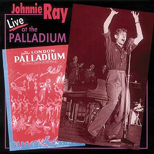 Johnnie Ray Live At The London Palladium
