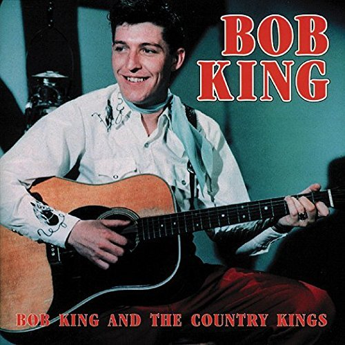 Bob King And The Country Kings