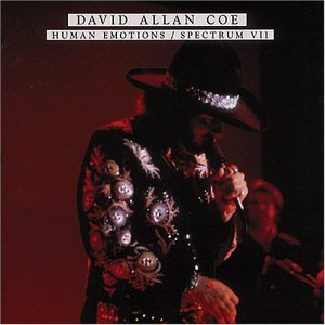David Allan Coe Human Emotions Spectrum Vii 2 On 1