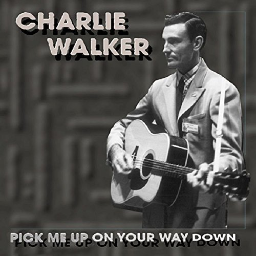 Charlie Walker Pick Me Up On Your Way 5 CD Incl. Book