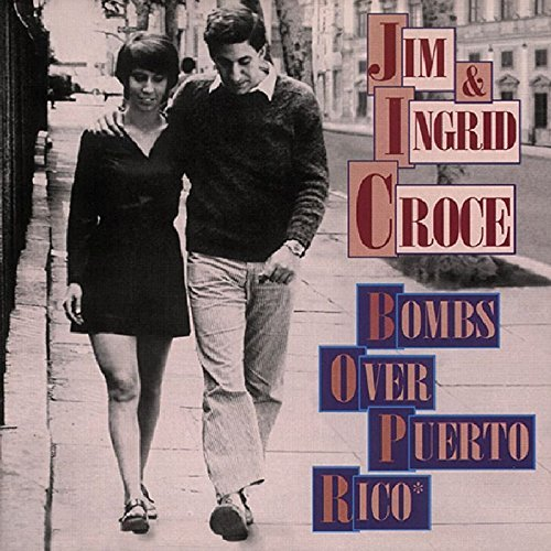 Jim & Ingrid Croce Bombs Over Puerto Rico