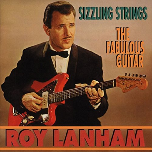 Roy Lanham Sizzling Strings Fabulous Guit 2 On 1