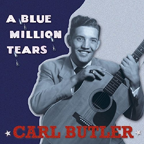 Carl Butler Blue Million Tears