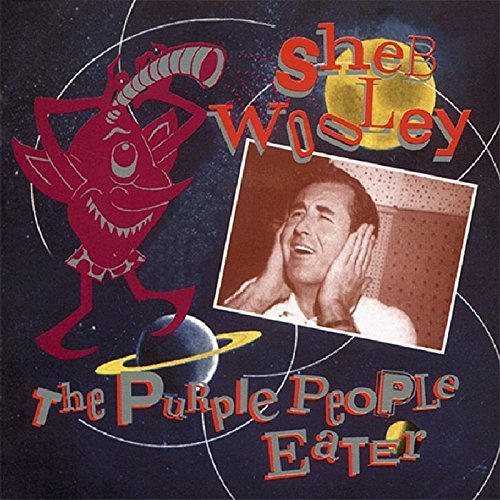 Sheb Wooley Purple People Eater