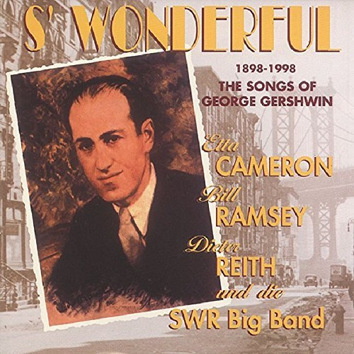 Songs Of George Gershwin Songs Of George Gershwin Cameron Ramsey