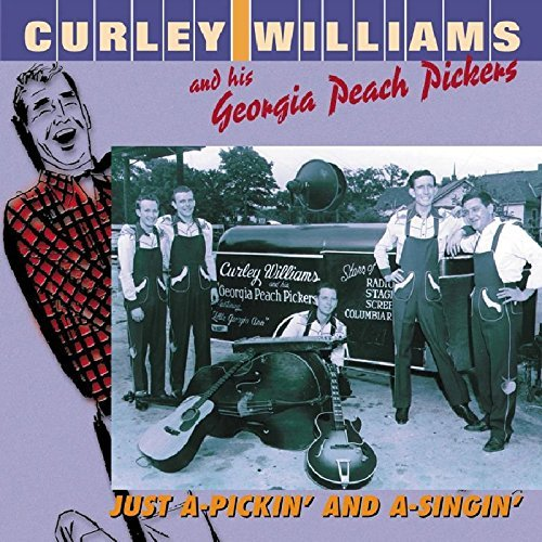Curly & His Georgia P Williams Just A Pickin' & A Singin'