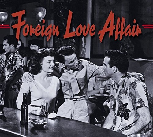 Foreign Love Affair Foreign Love Affair