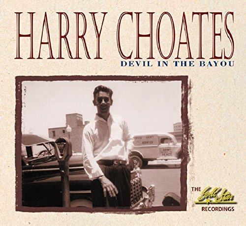 Harry Choates Devil In The Bayou 2 CD