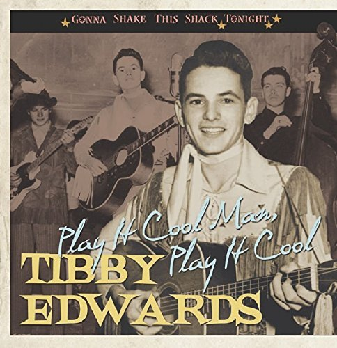 Tibby Edwards Play It Cool Man Play It Cool