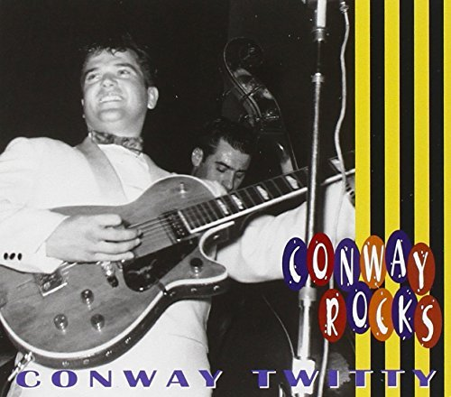 Conway Twitty Conway Rocks