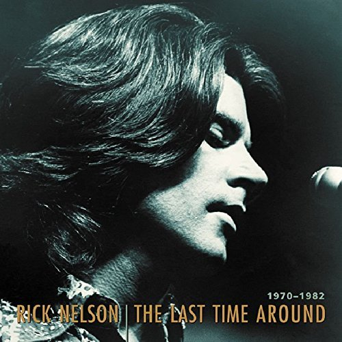 Rick Nelson 1970 82 Last Time Around 7 CD Incl. Book