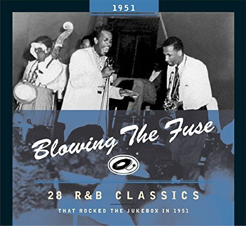 Blowing The Fuse 1951 Blowing The Fuse 28 R&b Milburn Liggons Dixon