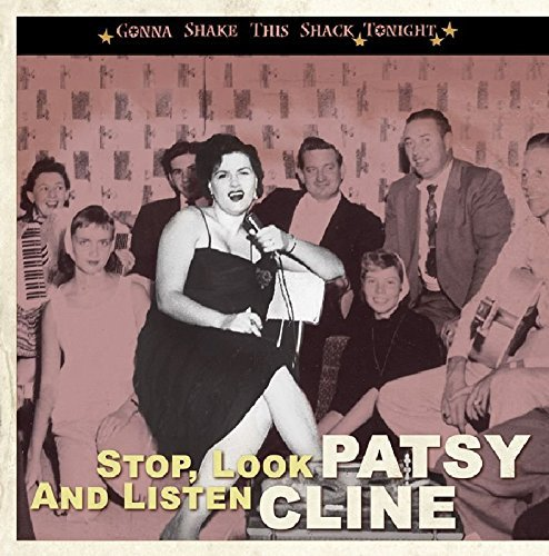 Patsy Cline Stop Look & Listen Gonna Shake
