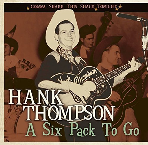 Hank Thompson Six Pack To Go Gonna Shake Thi Incl. Booklet