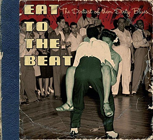 Eat To The Beat Dirtiest Of Th Eat To The Beat Dirtiest Of Th