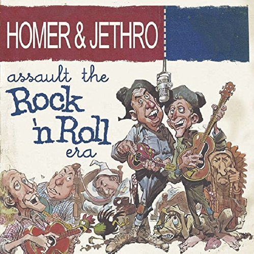 Homer & Jethro Assault The Rock 'n' Roll Era
