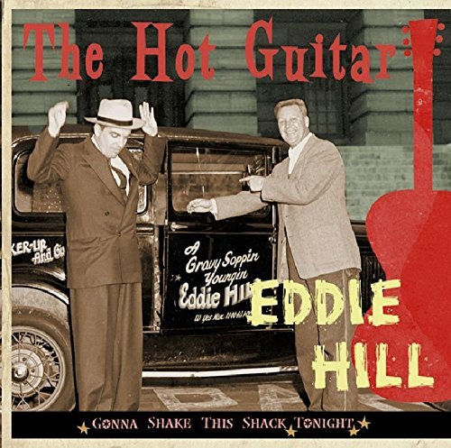 Eddie Hill Hot Guitar Gonna Shake This Sh