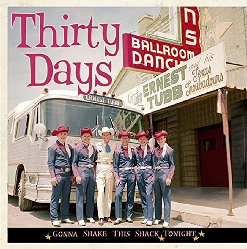Ernest Tubb Thirty Days Gonna Shake This S