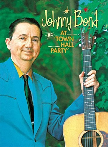Johnny Bond At Town Hall Party