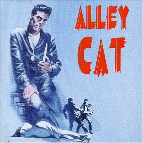 Alley Cats Alley Cat Invaders Barron Ryal Adkinson Vibes Miller Montgomery Dean