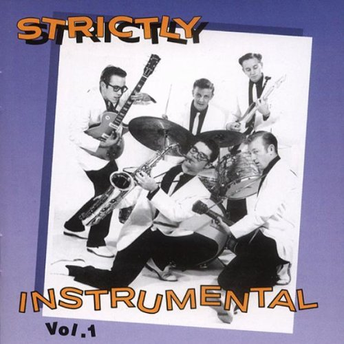 Strictly Instrumental Vol. 1 Strictly Instrumental Strictly Instrumental