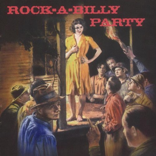 Rock A Billy Party Rock A Billy Party Monroe Blankenship Bros. Bowen Stewart Hooper Strong
