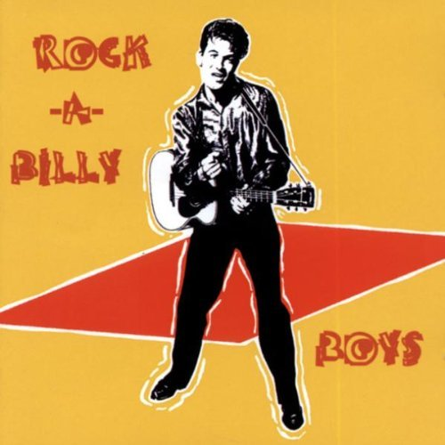 Rock A Billy Boys Rock A Billy Boys