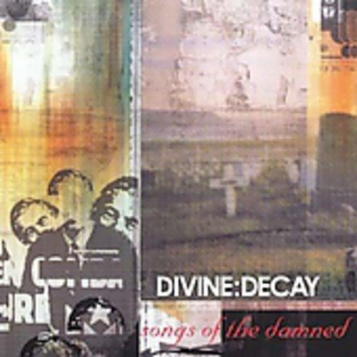 Divine Decay Songs Of The Damned Import Deu
