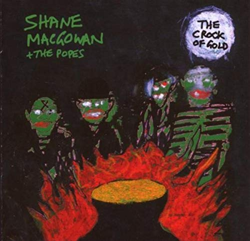 Shane Macgowan & The Popes Crock Of Gold Import Eu