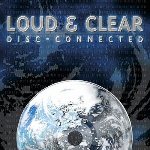 Loud & Clear Disc Connected