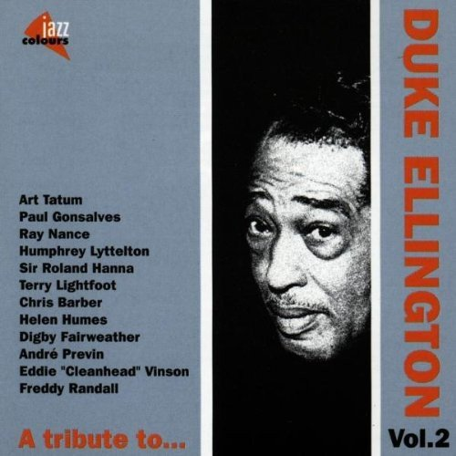 Tribute To Duke Ellington Vol. 2 Tribute To Duke Ellington