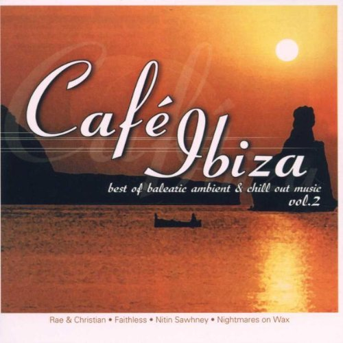 Cafe Ibiza Best Of Balearic A Vol. 2 Cafe Ibiza Best Of Bal Import Eu