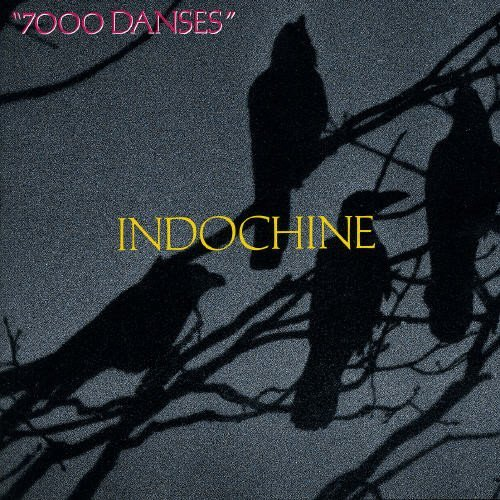 Indochine 7000 Dances Import Eu