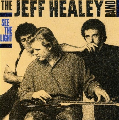The Jeff Healey Band See The Light Import Gbr