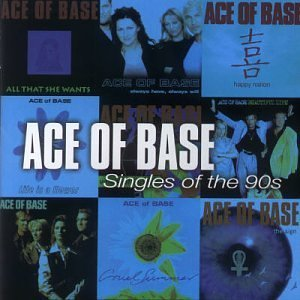 Ace Of Base Singles Of The 90's Import Eu