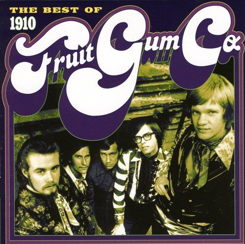 1910 Fruitgum Company Best Of 1910 Fruitgum Company Import Eu
