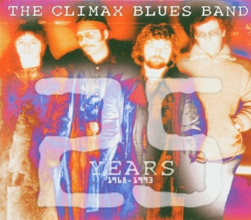 Climax Blues Band 25 Years 1968 93 Import Eu 2 CD Set