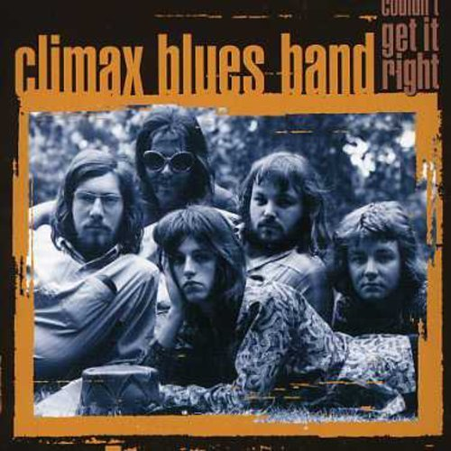 Climax Chicago Blues Band Couldn't Get It Right Import Eu