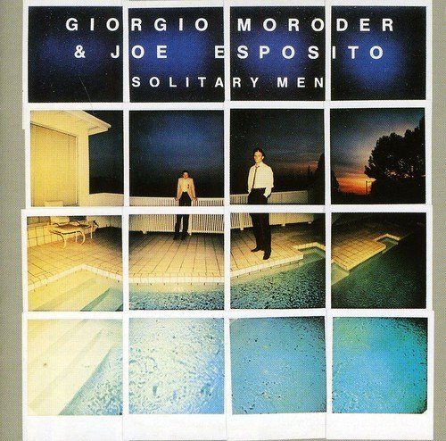 Giorgio & Joe Esposito Moroder Solitary Men Import Deu Incl. Bonus Tracks