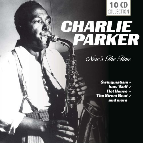 Charlie Parker Now's The Time Import Eu 10 CD