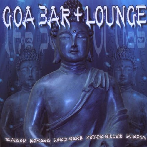 Goa Bar & Lounge Vol. 1 Goa Bar & Lounge Goa Bar & Lounge