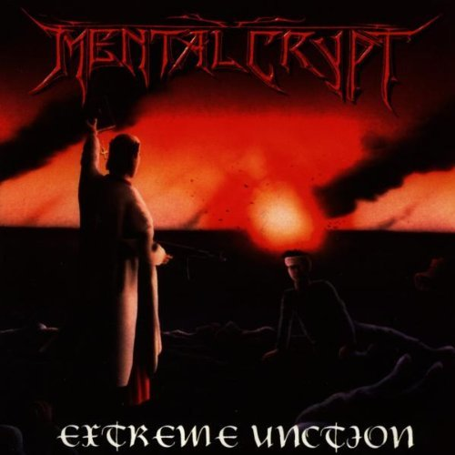 Mental Crypt Extreme Unction