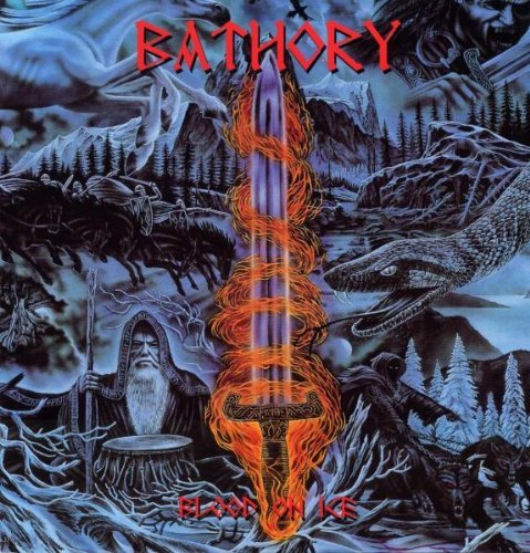 Bathory Blood On Ice