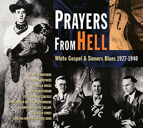 Prayers From Hell Prayers From Hell White Gospel