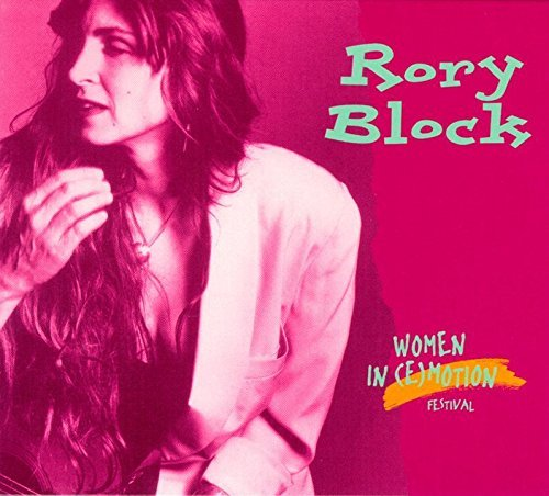 Rory Block Women In (e)motion