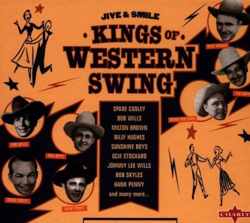 Kings Of Western Swing Kings Of Western Swing 2 CD Set
