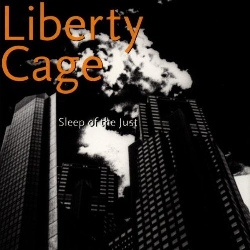 Liberty Cage Sleep Of The Just