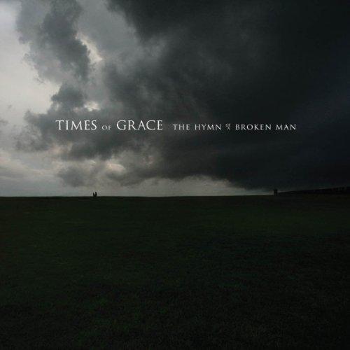 Times Of Grace Hymn Of A Broken Man Hymn Of A Broken Man