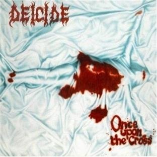 Deicide Once Upon The Cross Once Upon The Cross