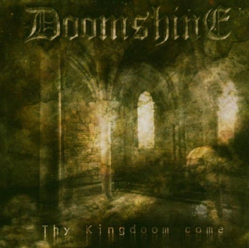Doomshine Thy Kingdom Come Import Eu